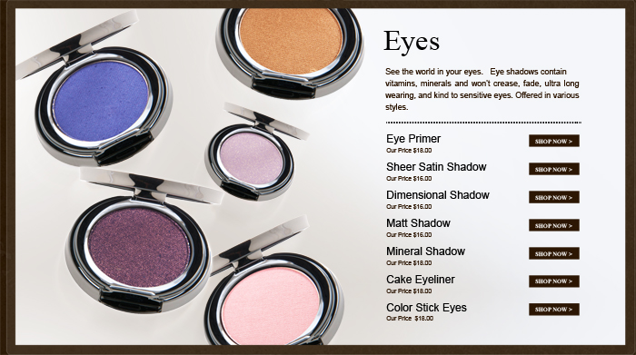 eye shadows, Eye primer, cake eyeliner, color stick eyes.